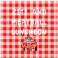 Ziti & Meatball Luncheon