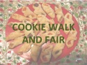 Cookie Walk and Fair - 2016